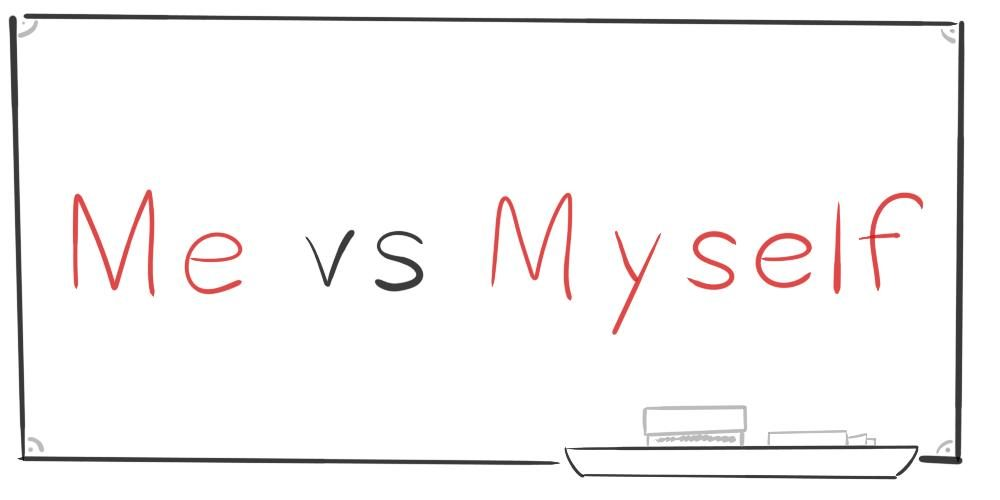 Me Vs Myself – What's The Difference?